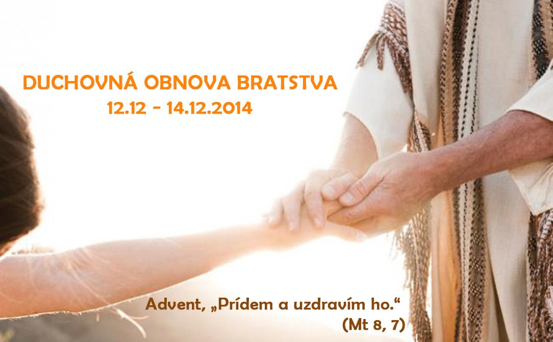 Duchovná obnova bratstva, Advent 2014