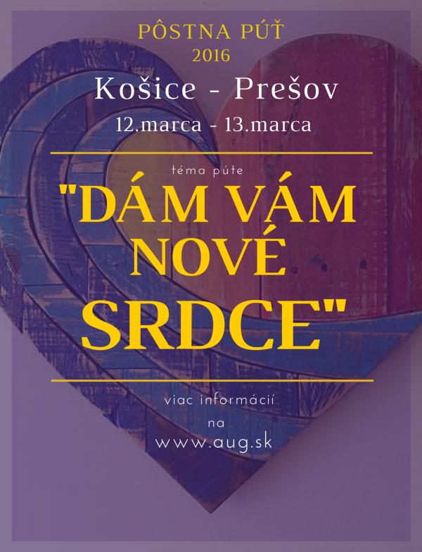 """""""Dám vám nové srdce"""" - Pôstna púť Košice - Prešov 2016"""