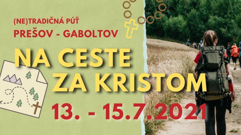 (Ne)tradičná púť Prešov-Gaboltov 2021